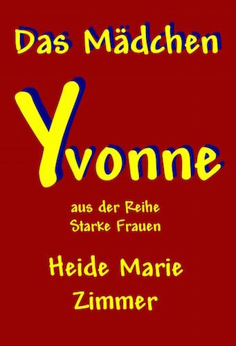 Heide_Marie_Zimmer-Das_Maedchen_Yvonne