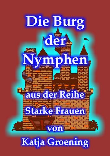 Katja_Groening-Die_Burg_der_Nymphen